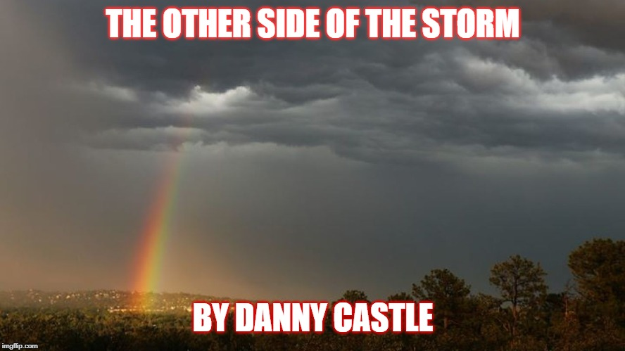 The other side of the storm