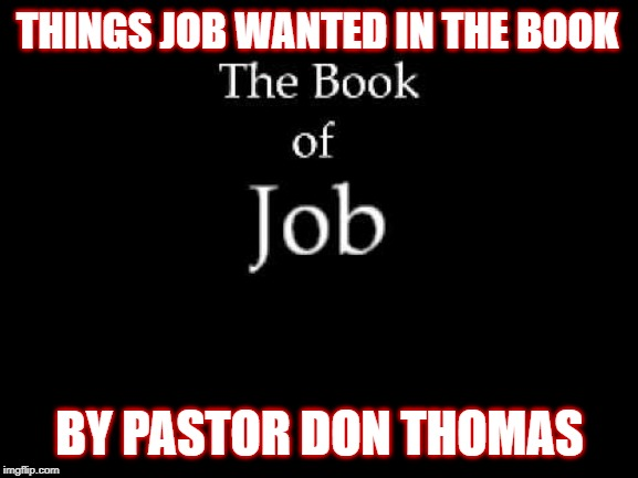 Things Job wanted in the Book