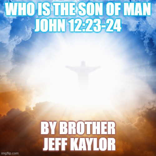 Who is the son of Man